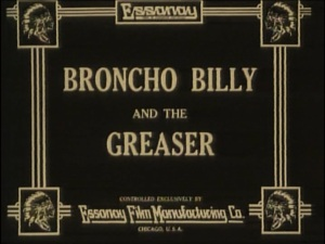 Broncho Billy and the Greaser